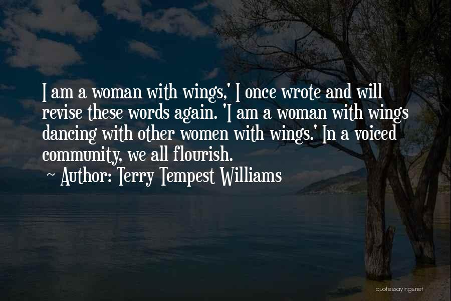 Once Wrote Quotes By Terry Tempest Williams