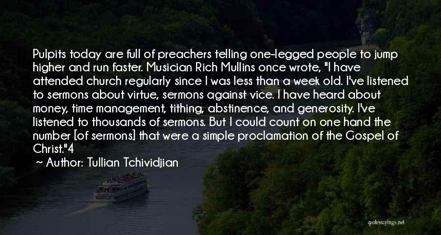 Once Wrote Quotes By Tullian Tchividjian
