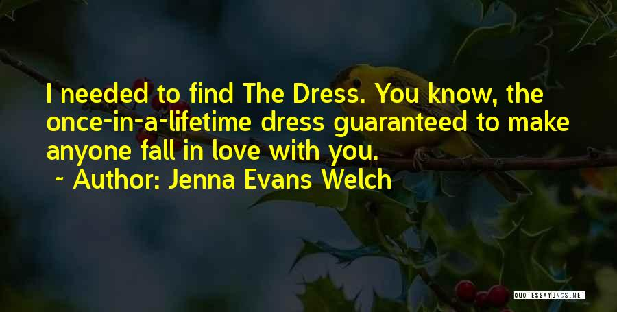 Once You Fall Quotes By Jenna Evans Welch