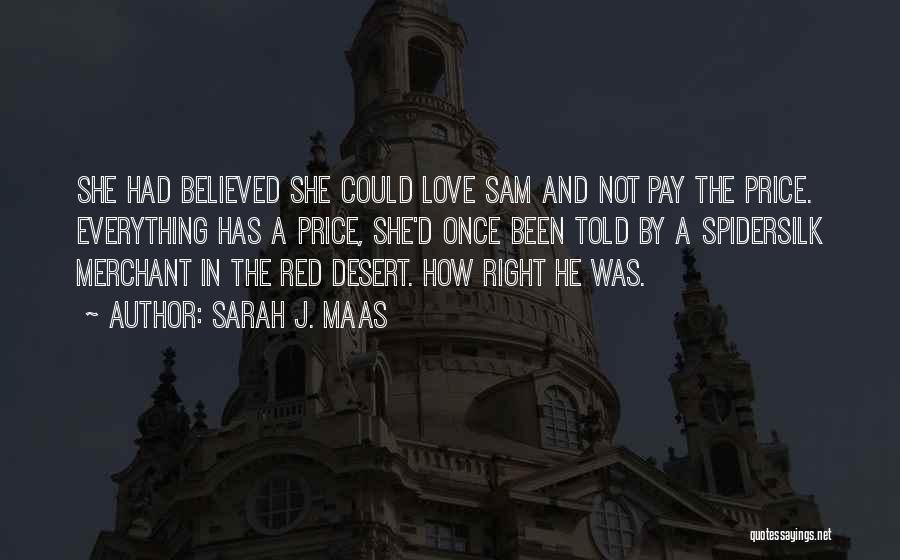 Once You Go Red Quotes By Sarah J. Maas