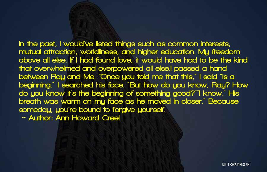 Once You're In Love Quotes By Ann Howard Creel
