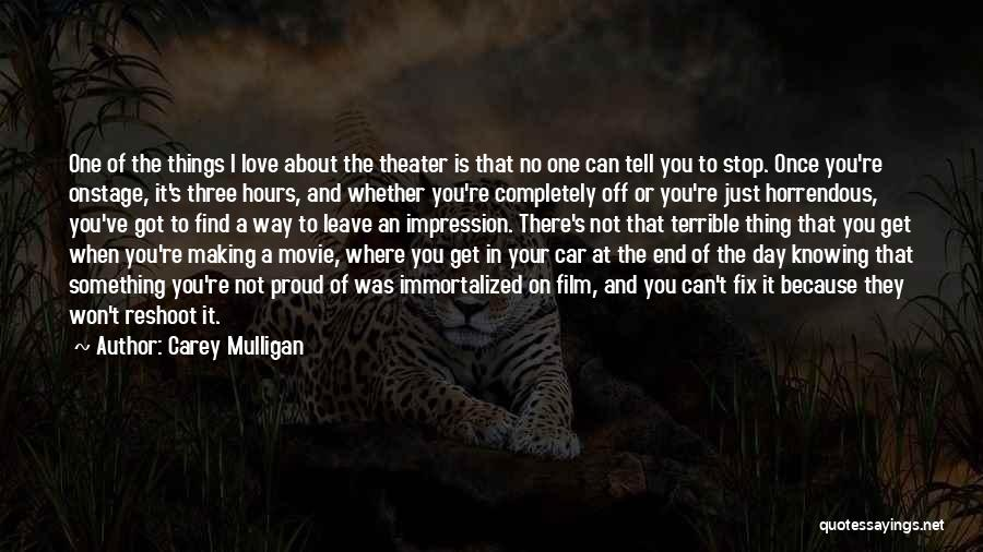Once You're In Love Quotes By Carey Mulligan
