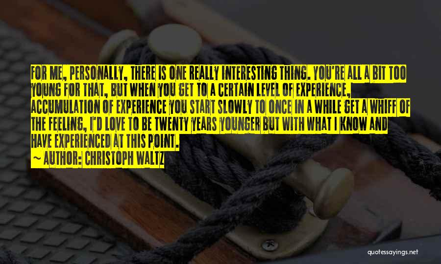 Once You're In Love Quotes By Christoph Waltz