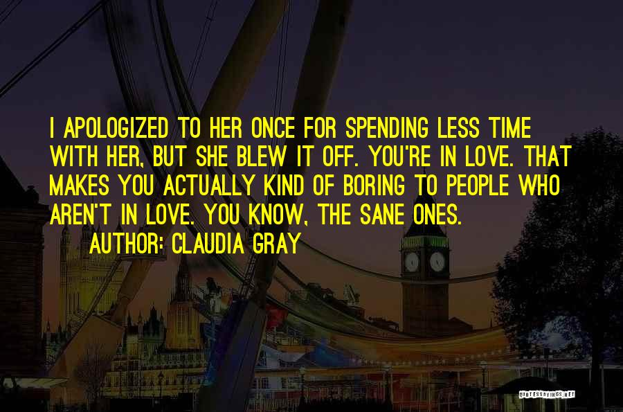 Once You're In Love Quotes By Claudia Gray
