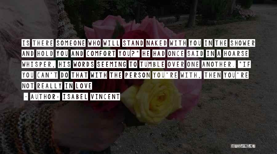 Once You're In Love Quotes By Isabel Vincent
