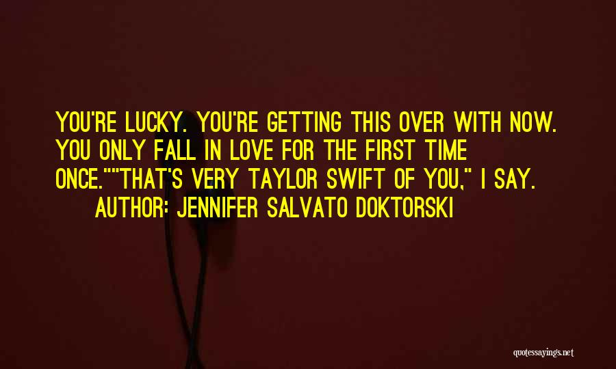Once You're In Love Quotes By Jennifer Salvato Doktorski