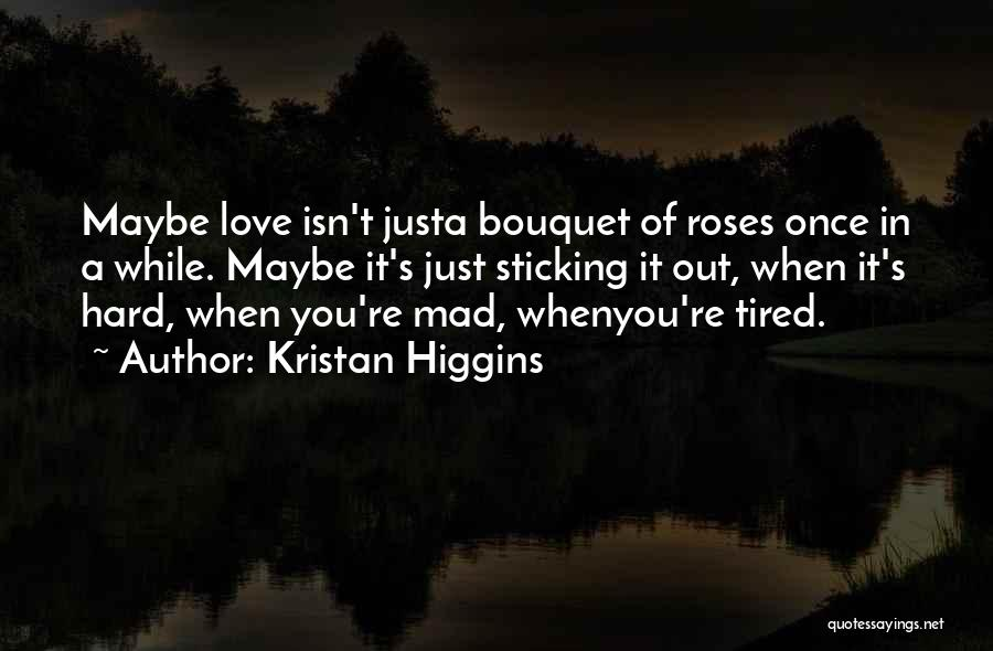 Once You're In Love Quotes By Kristan Higgins