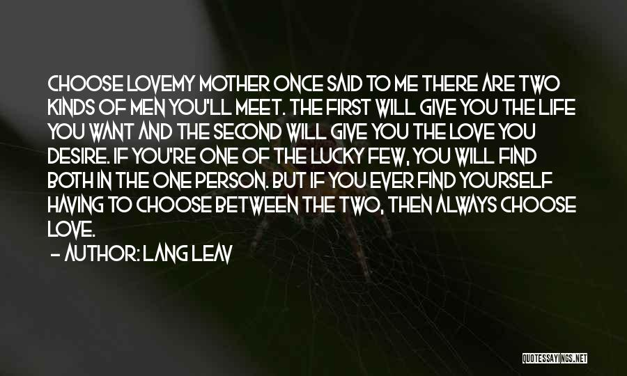 Once You're In Love Quotes By Lang Leav