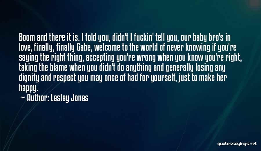 Once You're In Love Quotes By Lesley Jones