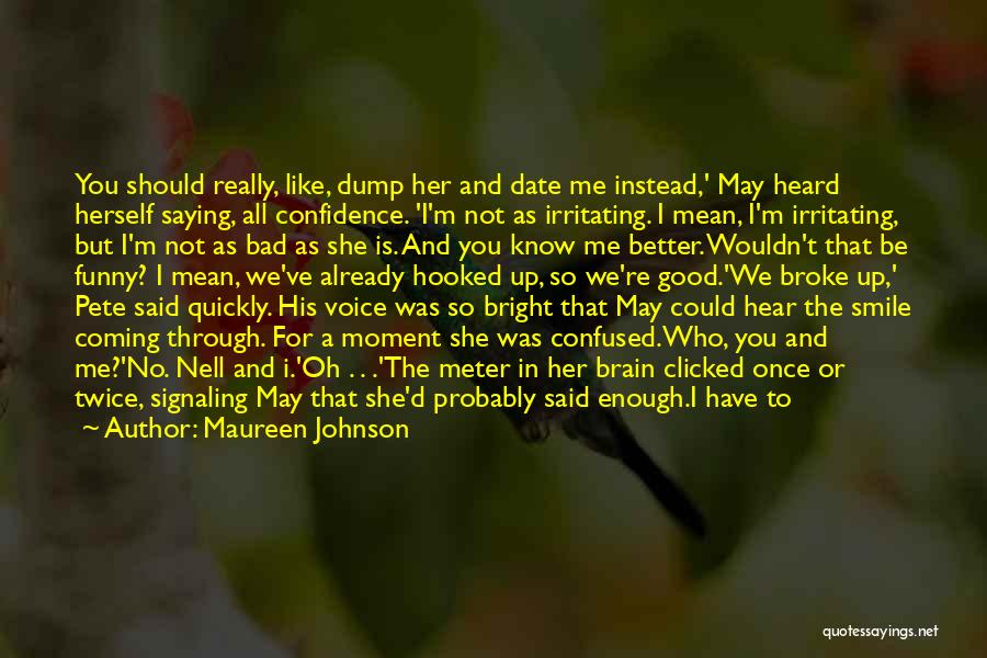 Once You're In Love Quotes By Maureen Johnson