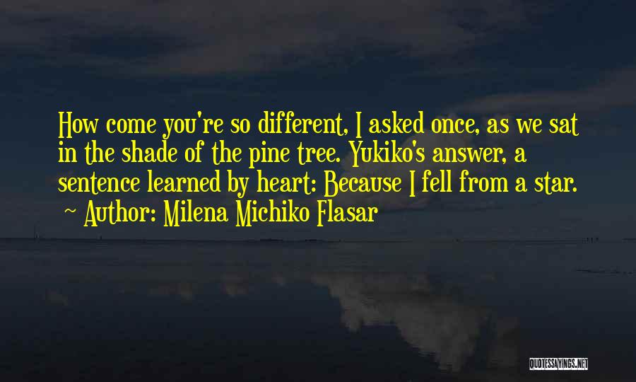 Once You're In Love Quotes By Milena Michiko Flasar