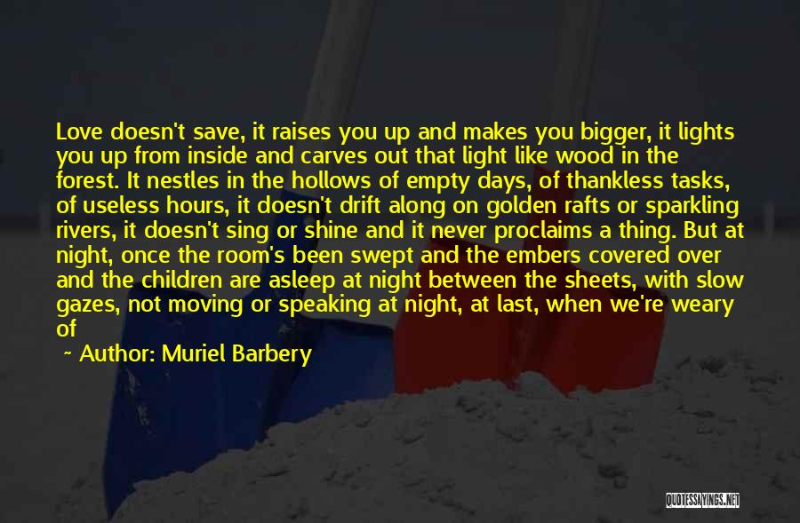 Once You're In Love Quotes By Muriel Barbery