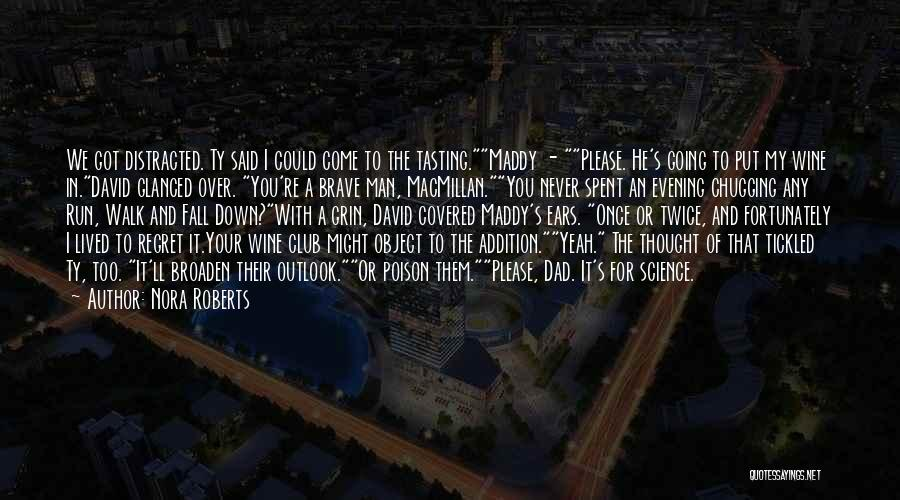 Once You're In Love Quotes By Nora Roberts