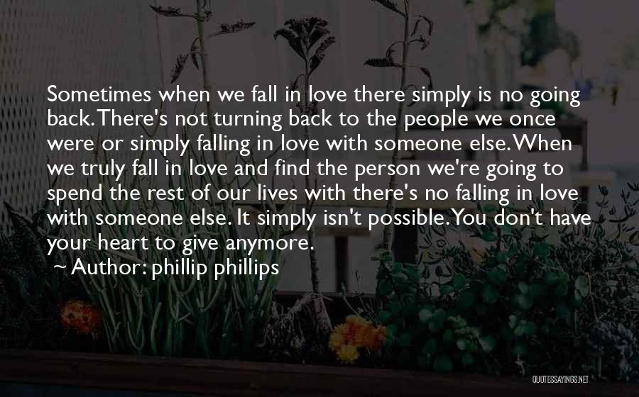 Once You're In Love Quotes By Phillip Phillips