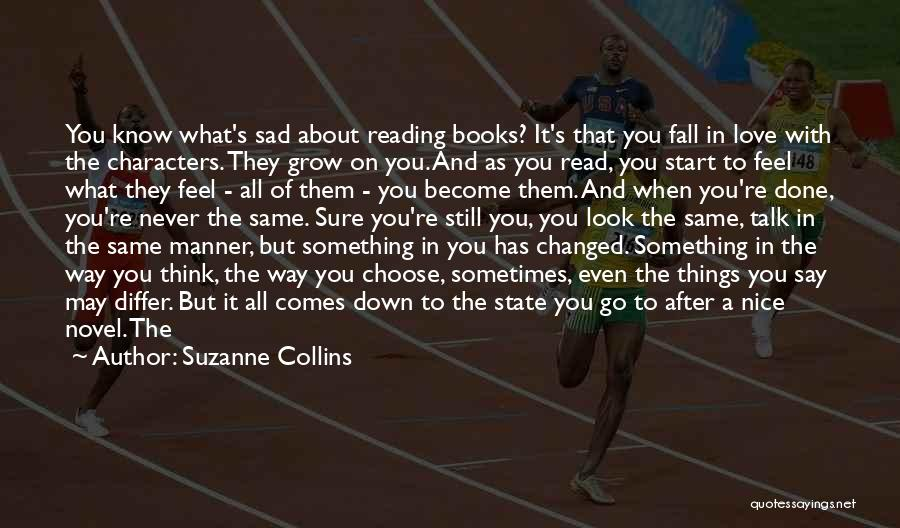 Once You're In Love Quotes By Suzanne Collins