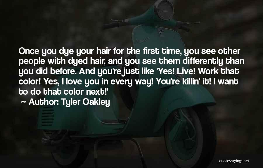 Once You're In Love Quotes By Tyler Oakley