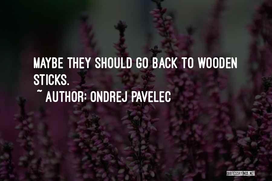 Ondrej Pavelec Quotes 1270139