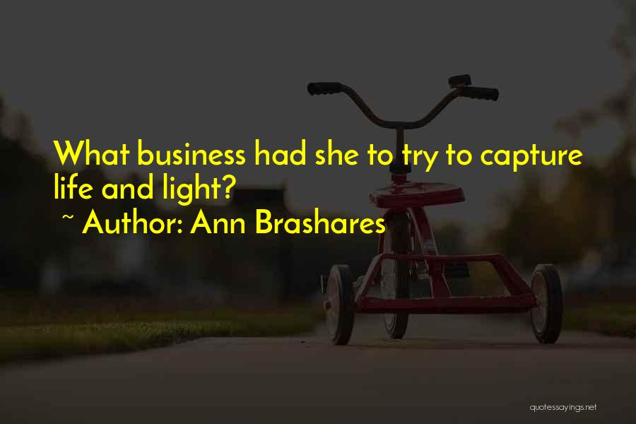 One Can Only Try So Much Quotes By Ann Brashares