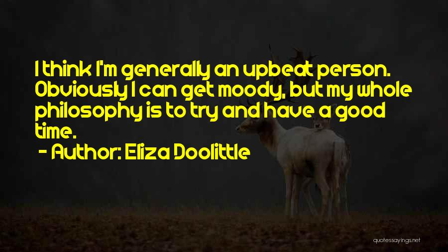 One Can Only Try So Much Quotes By Eliza Doolittle