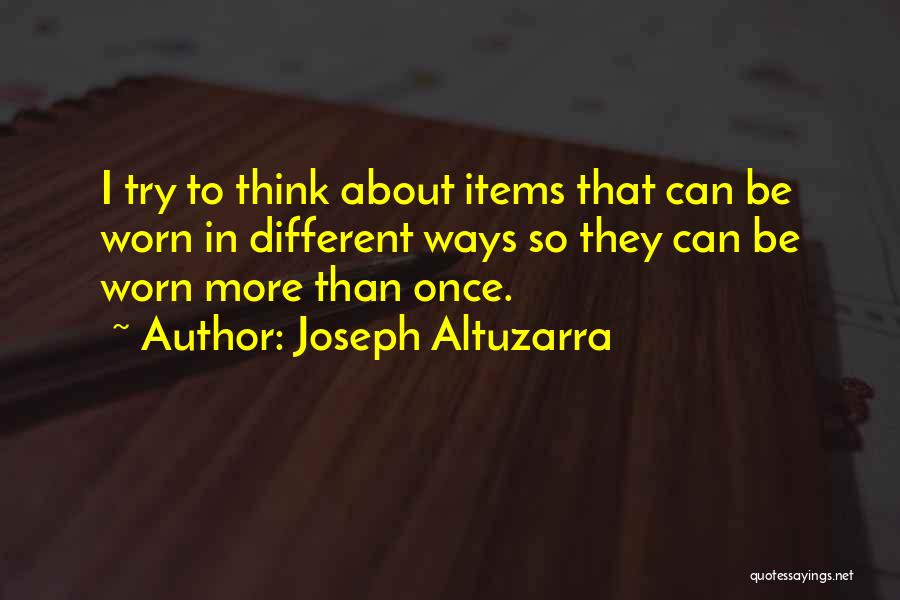 One Can Only Try So Much Quotes By Joseph Altuzarra