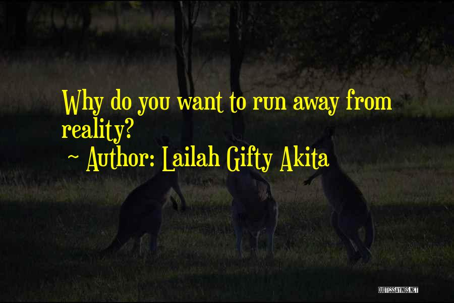 One Can Only Try So Much Quotes By Lailah Gifty Akita