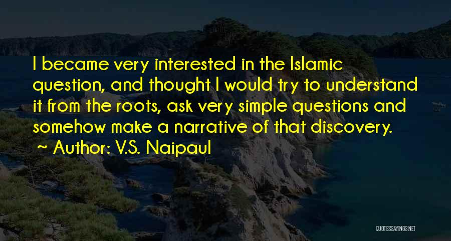 One Can Only Try So Much Quotes By V.S. Naipaul