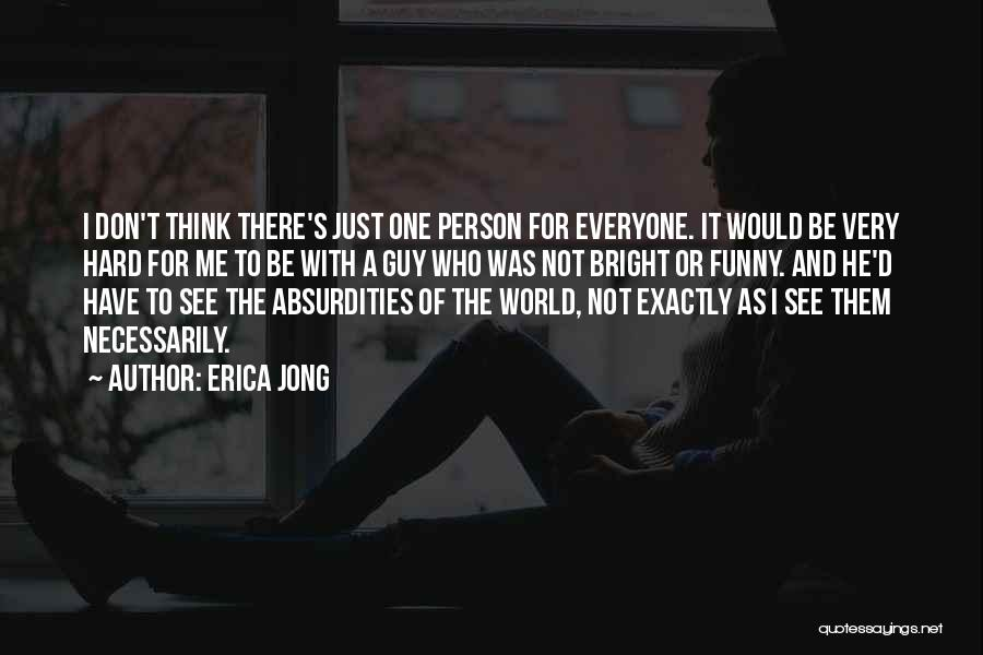 One D Funny Quotes By Erica Jong