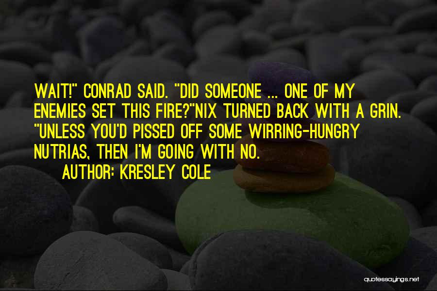 One D Funny Quotes By Kresley Cole
