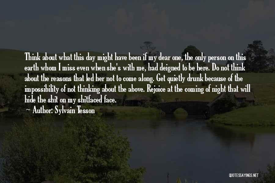 One Day She Will Come Quotes By Sylvain Tesson