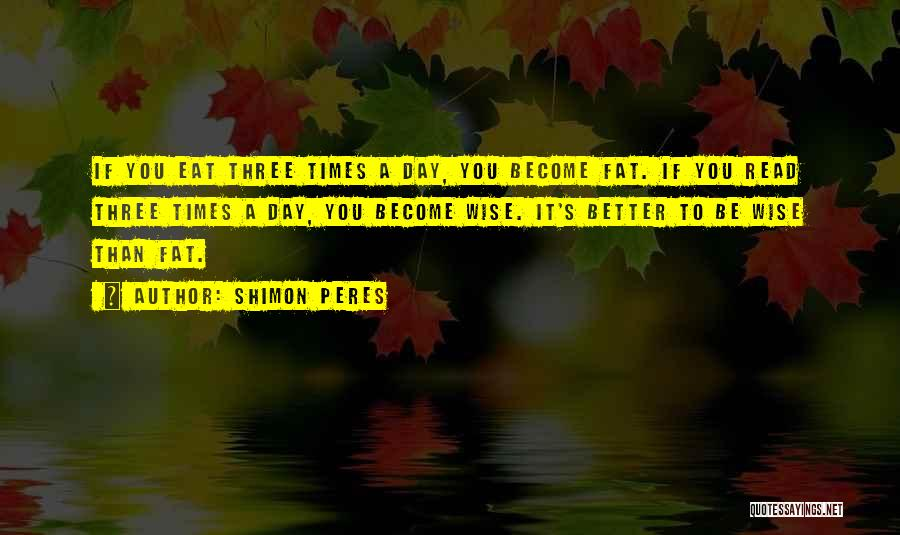 One Day Things Will Get Better Quotes By Shimon Peres