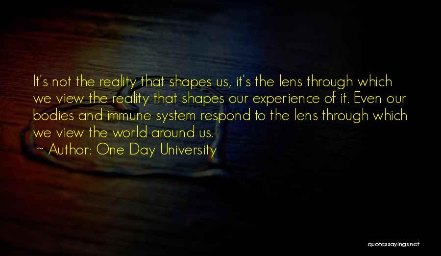 One Day University Quotes 1428122