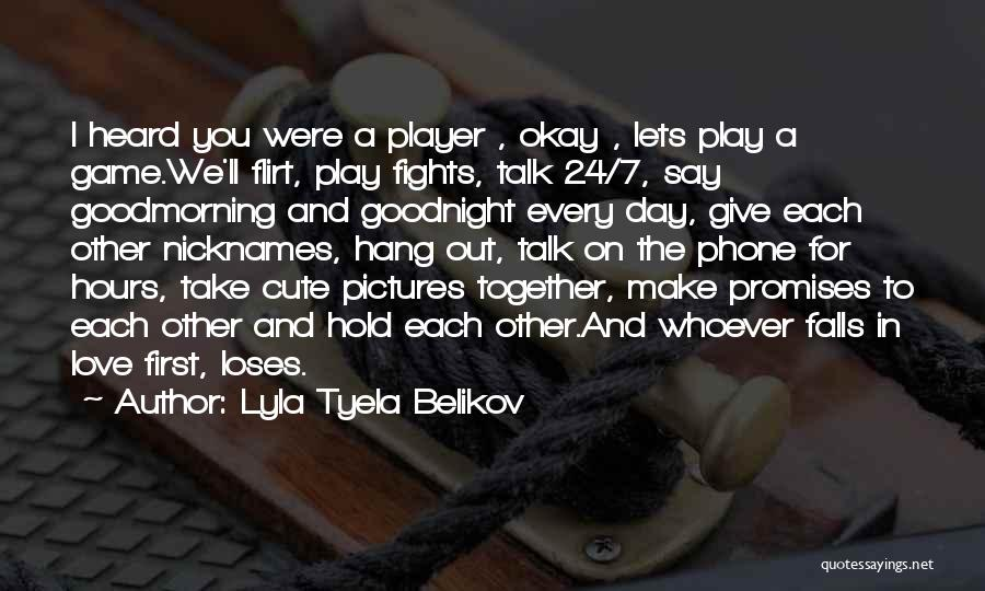 One Day You'll Lose Me Quotes By Lyla Tyela Belikov