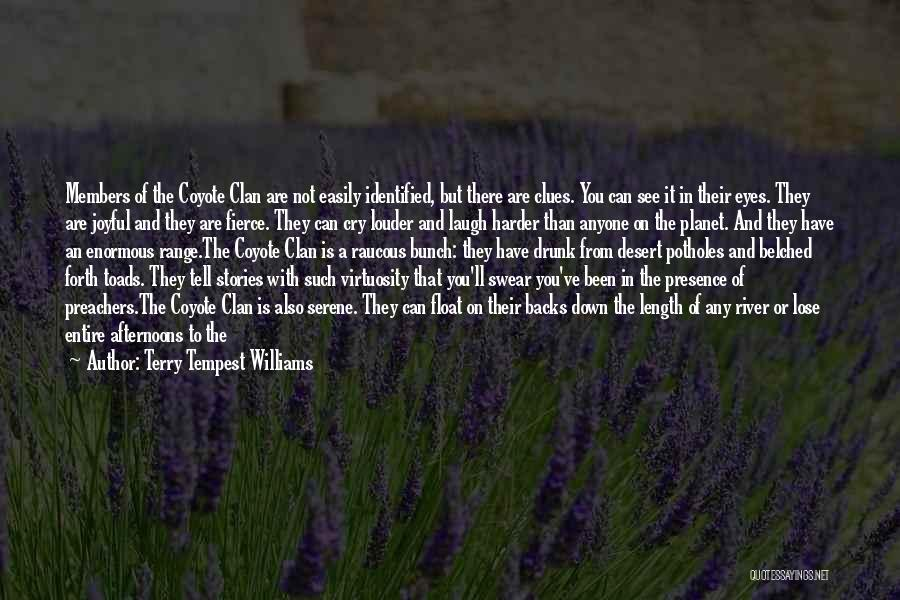 One Day You'll Lose Me Quotes By Terry Tempest Williams