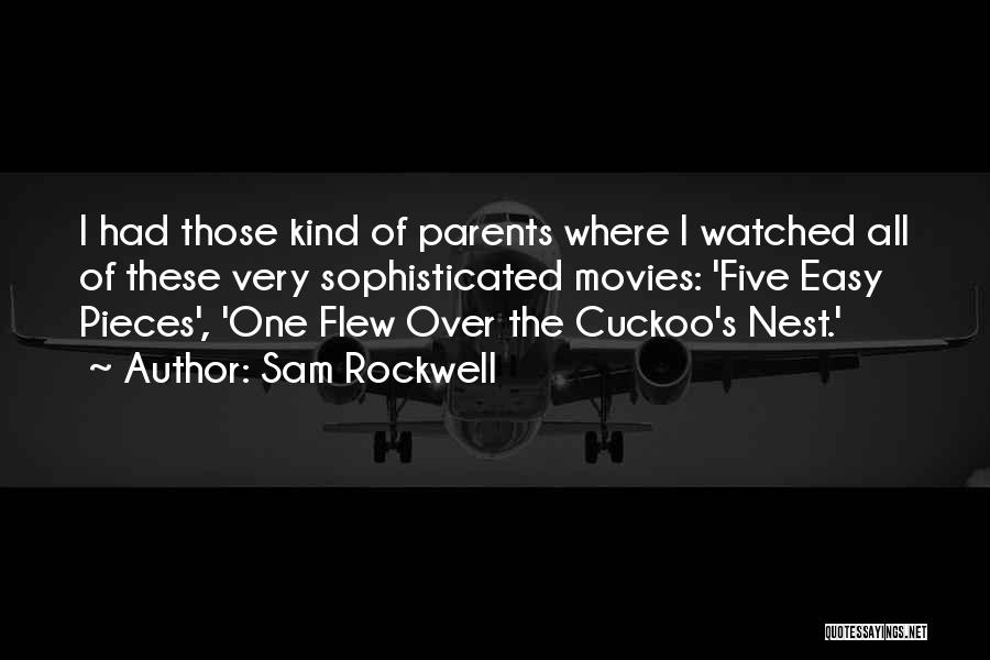One Flew Over The Cuckoo's Nest Quotes By Sam Rockwell