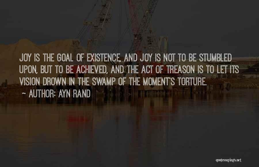 One Goal One Vision Quotes By Ayn Rand