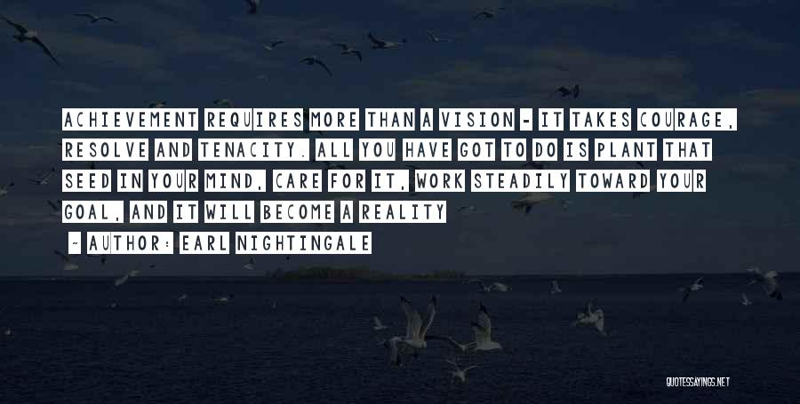 One Goal One Vision Quotes By Earl Nightingale