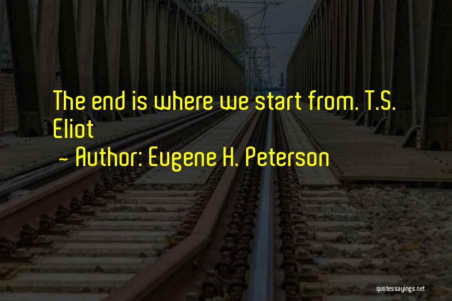 One Goal One Vision Quotes By Eugene H. Peterson