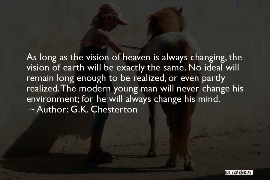 One Goal One Vision Quotes By G.K. Chesterton