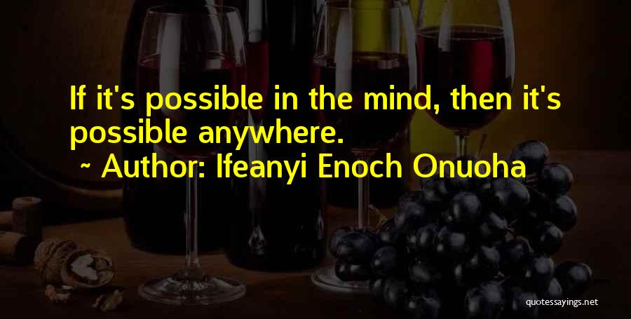 One Goal One Vision Quotes By Ifeanyi Enoch Onuoha