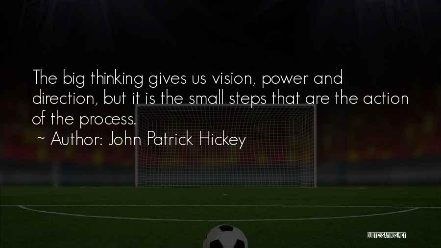 One Goal One Vision Quotes By John Patrick Hickey