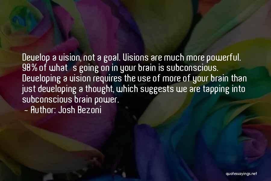 One Goal One Vision Quotes By Josh Bezoni