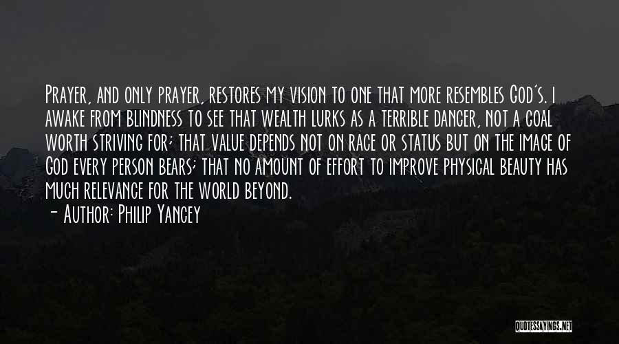 One Goal One Vision Quotes By Philip Yancey