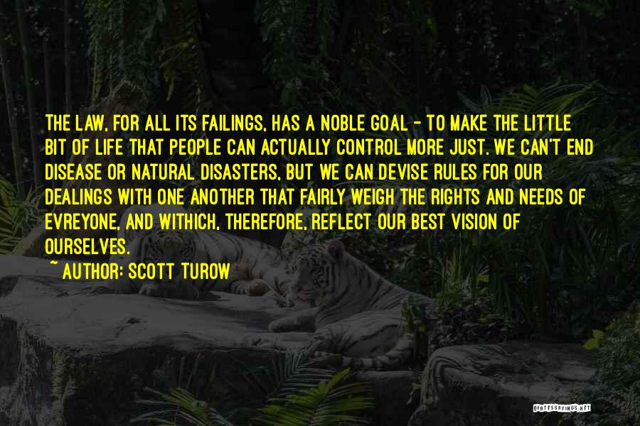 One Goal One Vision Quotes By Scott Turow
