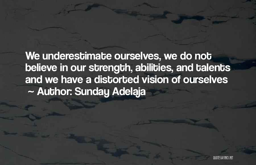 One Goal One Vision Quotes By Sunday Adelaja