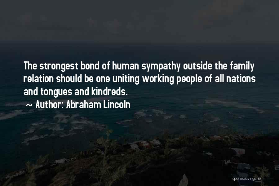 One Human Family Quotes By Abraham Lincoln