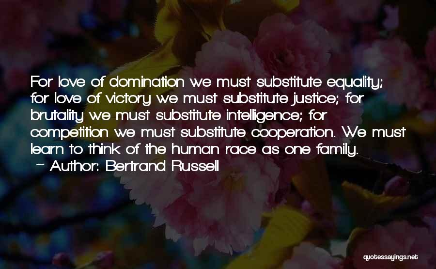 One Human Family Quotes By Bertrand Russell