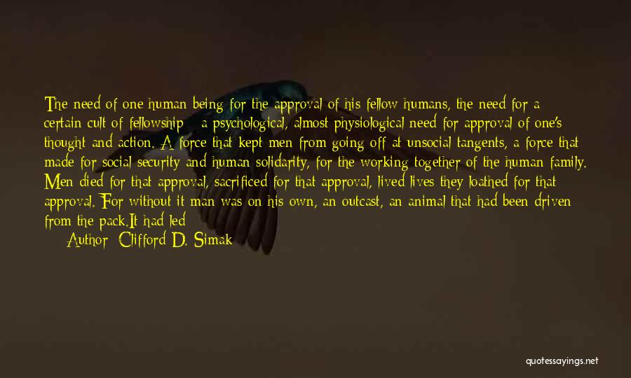 One Human Family Quotes By Clifford D. Simak