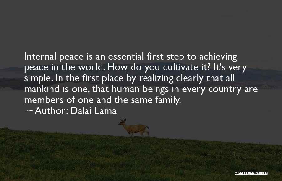 One Human Family Quotes By Dalai Lama
