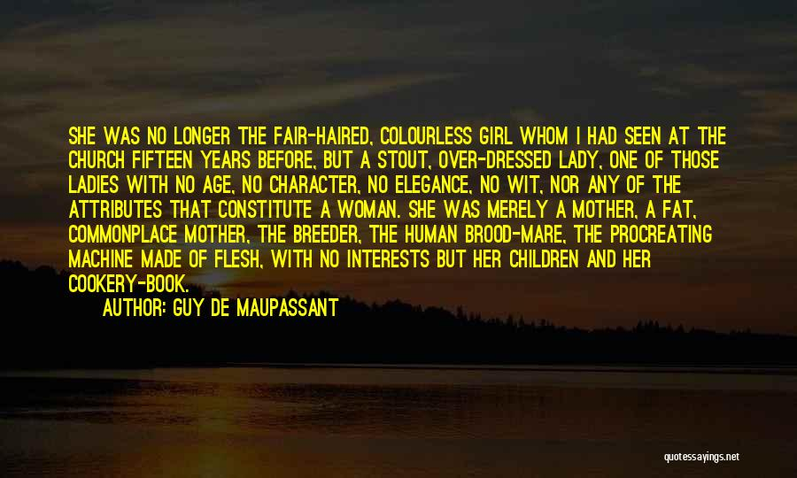 One Human Family Quotes By Guy De Maupassant