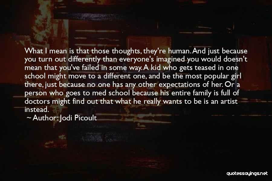 One Human Family Quotes By Jodi Picoult